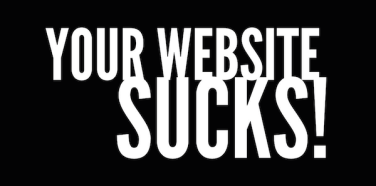 Help! My website sucks!